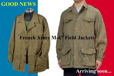 【2021年4月最新】フランス軍M47ジャケット近日入荷!本物をちょこっと紹介!